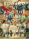 Edward III and the Triumph of England (eBook): The Battle of Crécy and the Company of the Garter