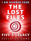 Five's Legacy (eBook): I Am Number Four: The Lost Files Series, Book 7