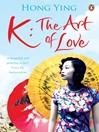 K (eBook): The Art of Love