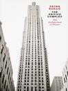 The Edifice Complex (eBook): The architecture of power