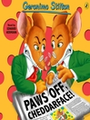 Paws Off, Cheddarface! (MP3): Geronimo Stilton Series, Book 6