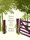 Notes from Walnut Tree Farm (eBook)