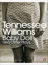 Baby Doll and Other Plays (eBook)