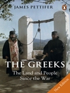The Greeks (eBook): The Land and People Since the War