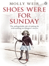 Shoes Were For Sunday (eBook)