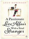 A Passionate Love Affair with a Total Stranger (eBook)