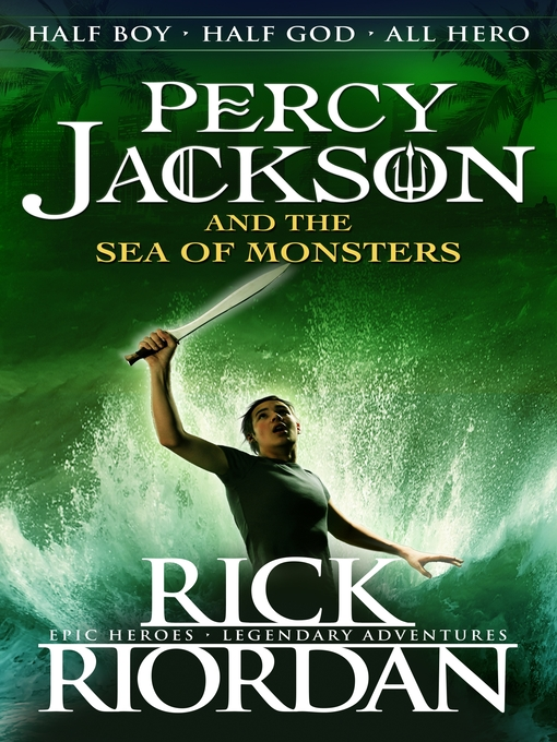 Percy Jackson and the Sea of Monsters (eBook)
