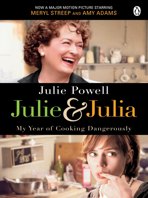 Julie & Julia (eBook): My Year of Cooking Dangerously