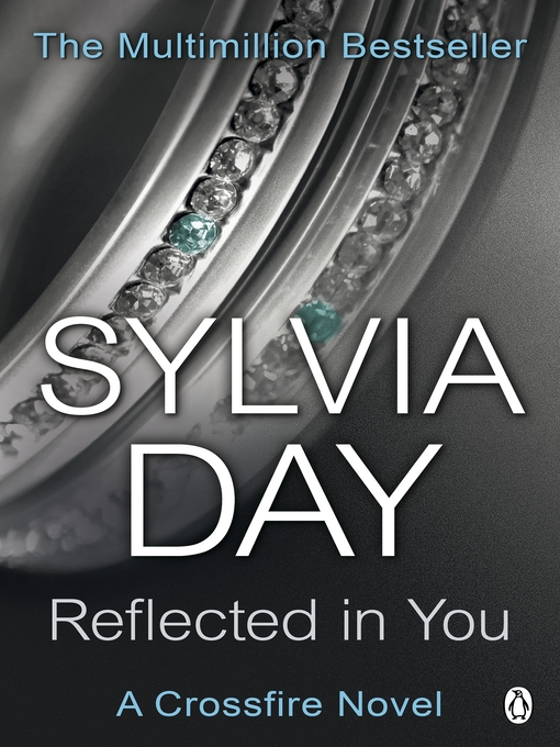 Reflected in You (eBook): A Crossfire Novel