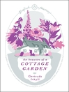 The Beauties of a Cottage Garden (eBook)