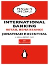The Economist:  International Banking (Penguin Specials) (eBook): Retail Renaissance