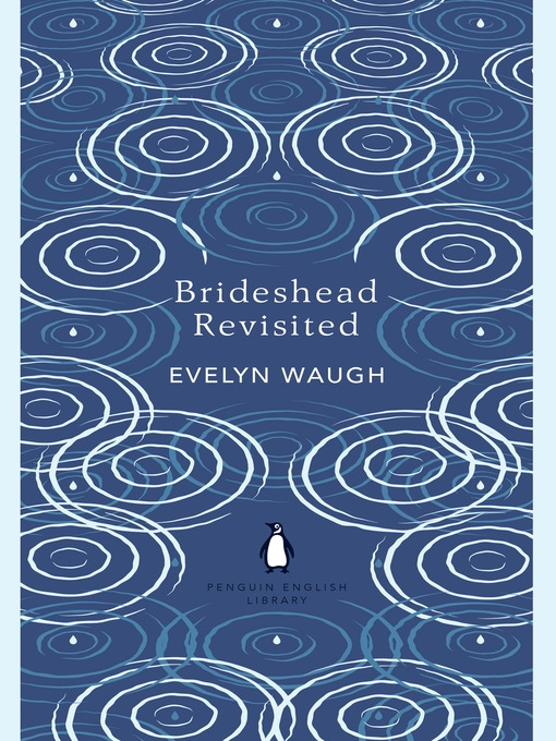 Brideshead Revisited (eBook): The Sacred and Profane Memories of Captain Charles Ryder