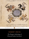 The Penguin Anthology of Classical Arabic Literature (eBook)
