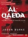 Al-Qaeda (eBook): The True Story of Radical Islam