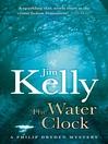 The Water Clock (eBook): Journalist Philip Dryden Series, Book 1