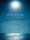 Nocturne (eBook): A Journey in Search of Moonlight