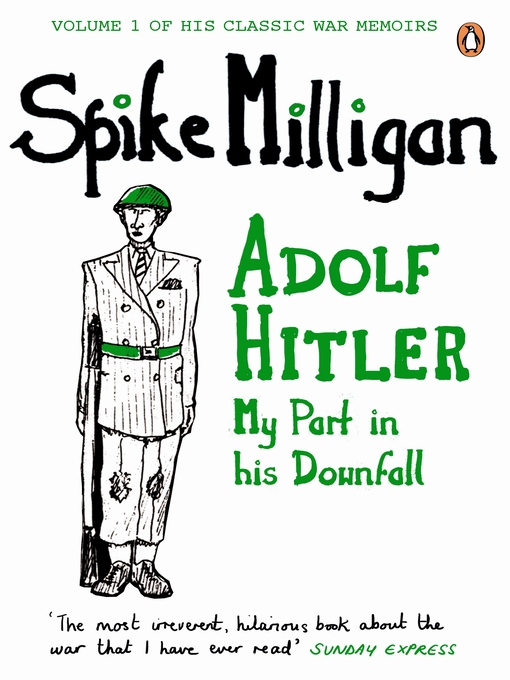 Adolf Hitler (eBook): My Part in his Downfall