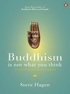 Buddhism is Not What You Think (eBook): Finding Freedom Beyond Beliefs