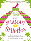The Shaman in Stilettos (eBook)