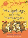Hedgehogs Don't Eat Hamburgers (eBook)