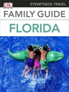 Eyewitness Travel Family Guide Florida (eBook)