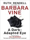 A Dark-Adapted Eye (eBook)