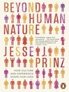 Beyond Human Nature (eBook): How Culture and Experience Shape Our Lives