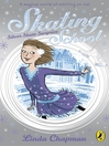 Skating School:  Silver Skate Surprise (eBook): Silver Skate Surprise