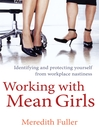 Working with Mean Girls (eBook)