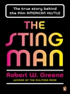 The Sting Man (eBook): The True Story Behind the Film American Hustle