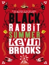 Black Rabbit Summer (eBook)