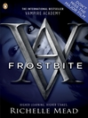 Frostbite (eBook): Vampire Academy Series, Book 2