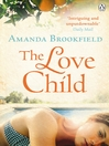 The Love Child (eBook)