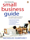 The Penguin Small Business Guide (eBook): The Complete Reference Handbook for Small to Medium Enterprises