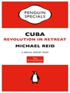 The Economist:  Cuba (Penguin Specials) (eBook): Revolution in Retreat