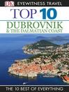 Dubrovnik & the Dalmatian Coast: Dubrovnik & the Dalmatian Coast (eBook)