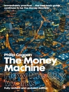The Money Machine (eBook): How the City Works