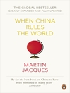 When China Rules the World (eBook): The End of the Western World and the Birth of a New Global Order [Greatly Expanded and Fully Updated]
