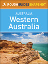 Rough Guides Snapshot Australia (eBook): Western Australia