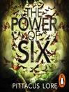 The Power of Six (MP3): Lorien Legacies Series, Book 2