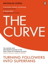 The Curve (eBook): From Freeloaders into Superfans: The Future of Business