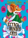 Attack of the Bandit Cats (MP3): Geronimo Stilton Series, Book 8