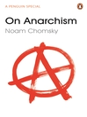 On Anarchism (eBook)