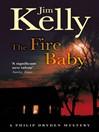 The Fire Baby (eBook): Journalist Philip Dryden Series, Book 2