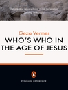 Who's Who in the Age of Jesus by Geza Vermes eBook