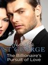 The Billionaire's Pursuit of Love (eBook): Destiny Romance