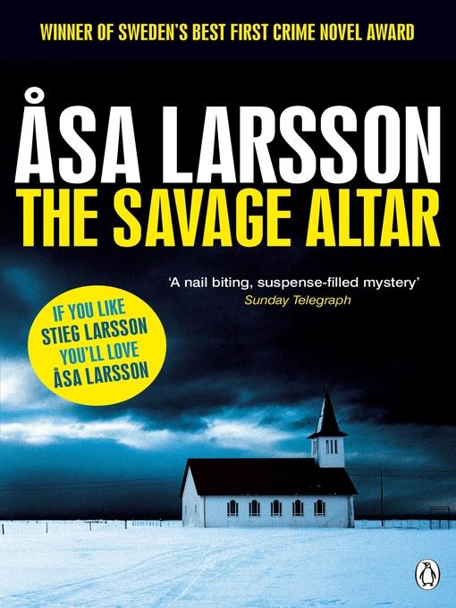The Savage Altar (eBook): Rebecka Martinsson Series, Book 1