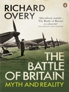 The Battle of Britain (eBook): Myth and Reality