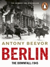 Berlin (eBook): The Downfall 1945