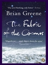 The Fabric of the Cosmos (eBook): Space, Time and the Texture of Reality